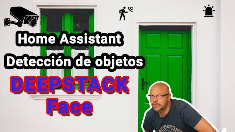 Detección de caras: Deepstack en Home Assistant