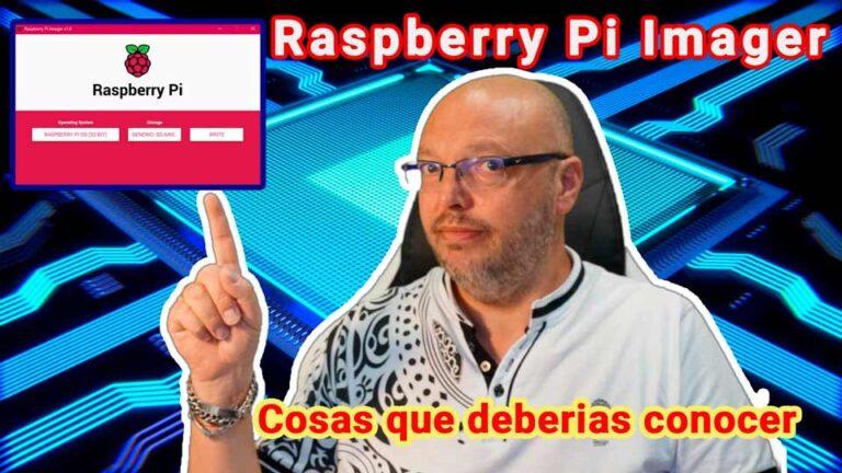Raspberry Pi Imager: El software de Raspberry que deberías conocer